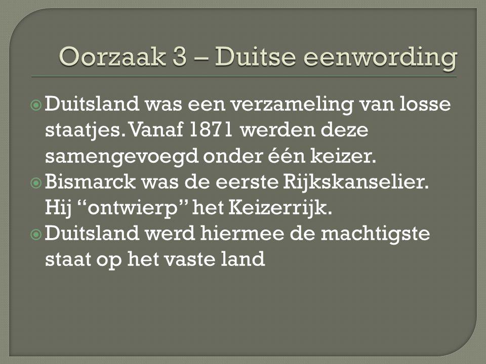  Duitsland was een verzameling van losse staatjes. Vanaf 1871 werden deze samengevoegd onder één keizer.  Bismarck was de eerste Rijkskanselier. Hij