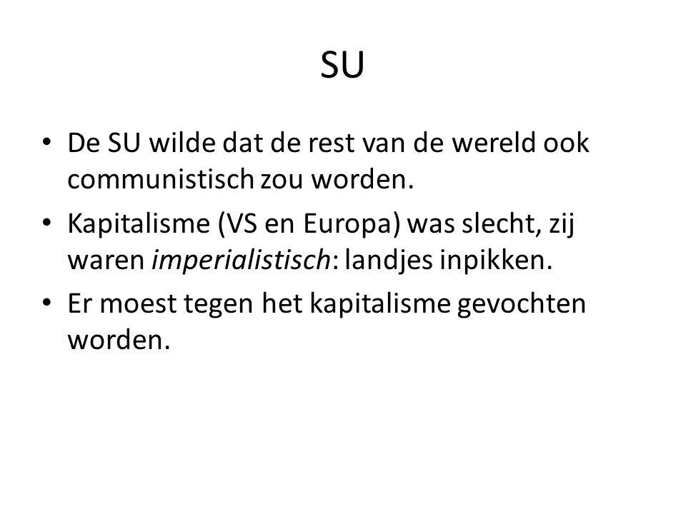 SU De SU wilde dat de rest van de wereld ook communistisch zou worden.