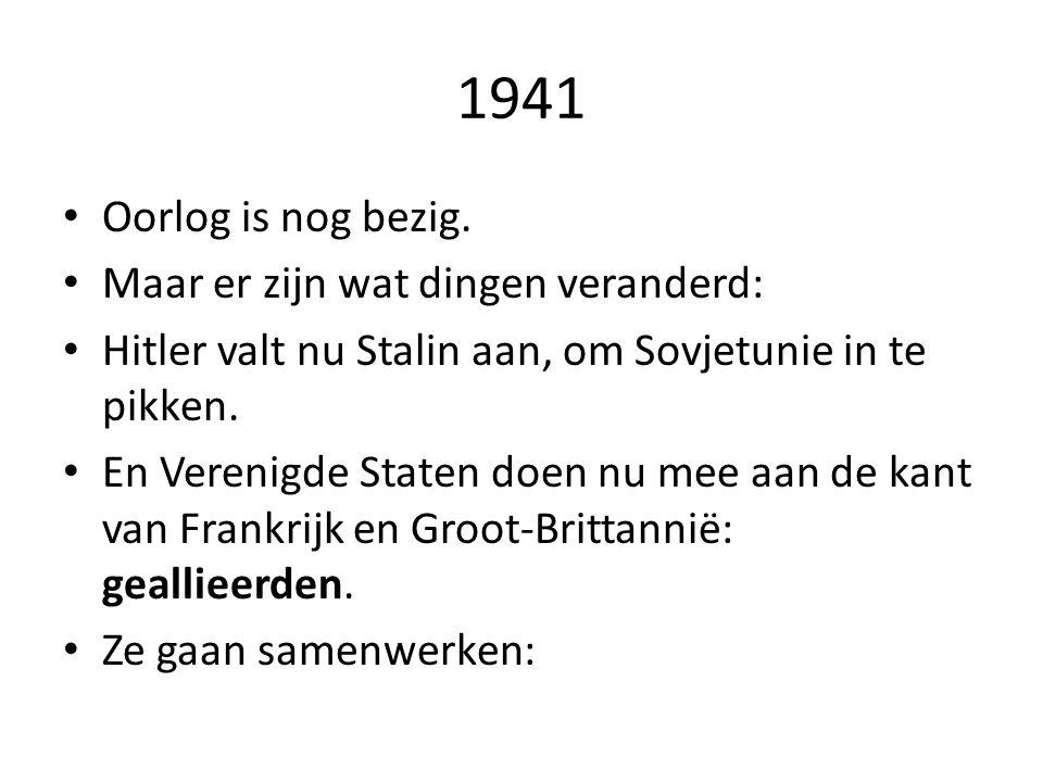 1941 Oorlog is nog bezig.