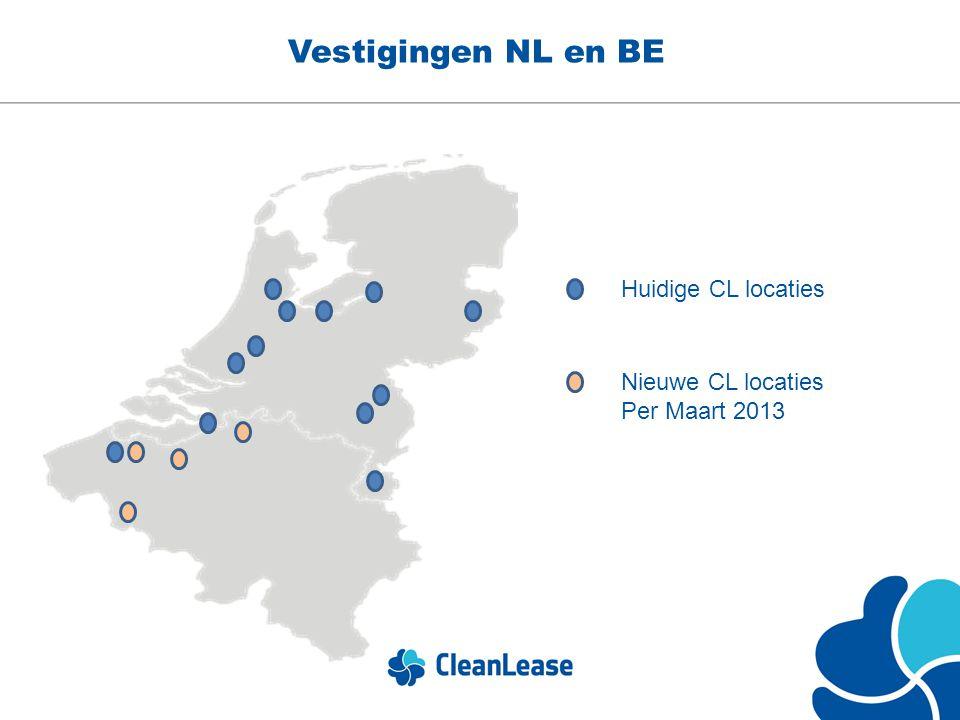 Vestigingen NL en BE Huidige CL locaties Nieuwe CL locaties Per Maart 2013