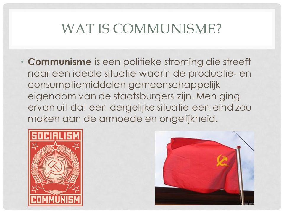WAT IS COMMUNISME.