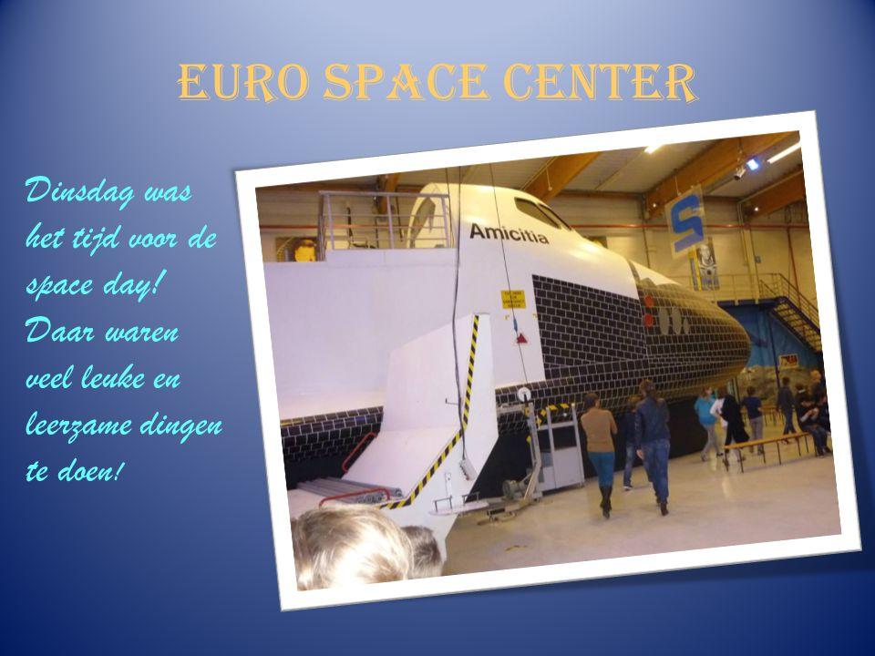 Euro Space Center Dinsdag was het tijd voor de space day.