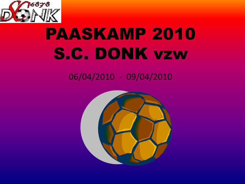 PAASKAMP 2010 S.C. DONK vzw 06/04/2010 - 09/04/2010