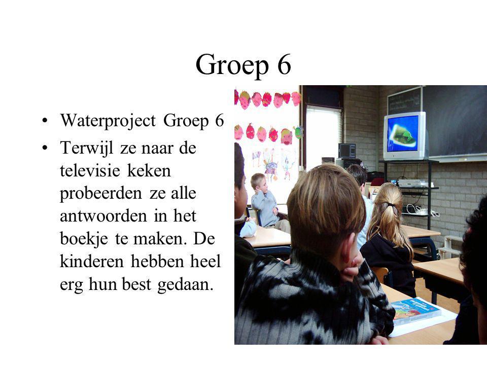 Groep 6 Vraag 3: Wat moest je doen? Eerst gingen we tv kijken over water en daarna gingen we vragen maken in een werkboekje. De laatste vraag was: Vin