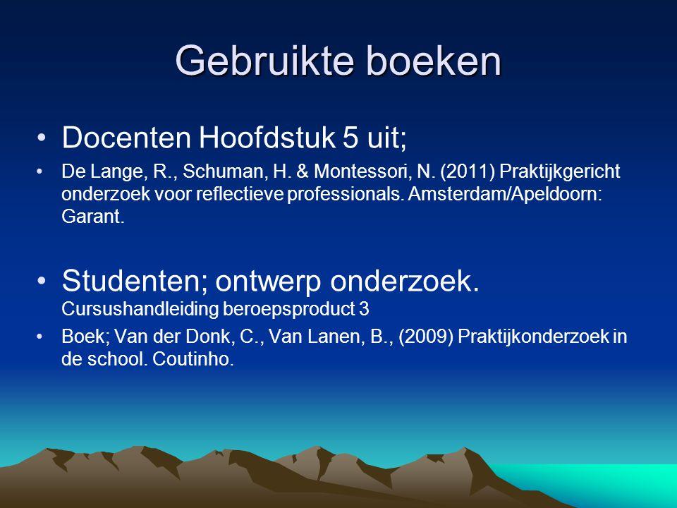Gebruikte boeken Docenten Hoofdstuk 5 uit; De Lange, R., Schuman, H.