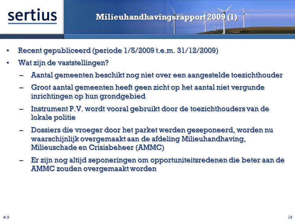 # 9 16 Milieuhandhavingsrapport 2009 (1) Recent gepubliceerd (periode 1/5/2009 t.e.m.