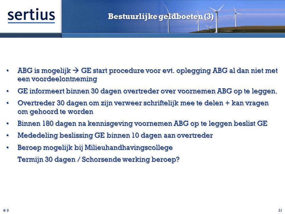 # 9 31 Bestuurlijke geldboeten (3) ABG is mogelijk  GE start procedure voor evt.