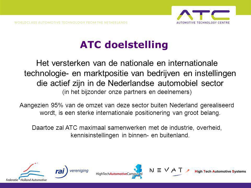 ATC doelgroepen Bij ATC zijn meer dan 150 organisaties als partner of deelnemer aangesloten.