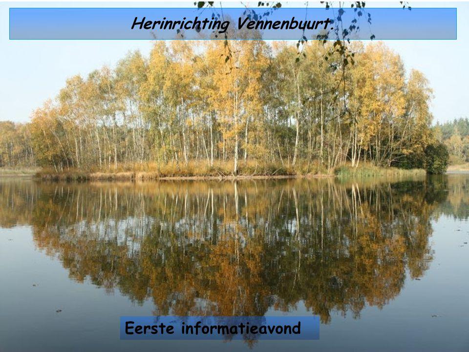 Herinrichting Vennenbuurt. Eerste informatieavond