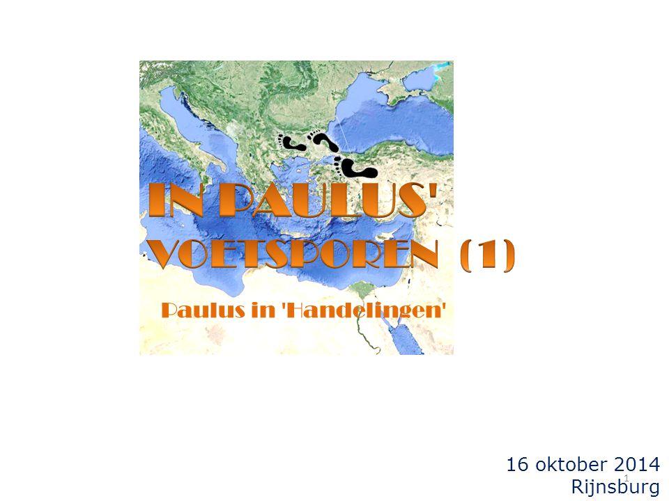 16 oktober 2014 Rijnsburg Paulus in 'Handelingen' 1