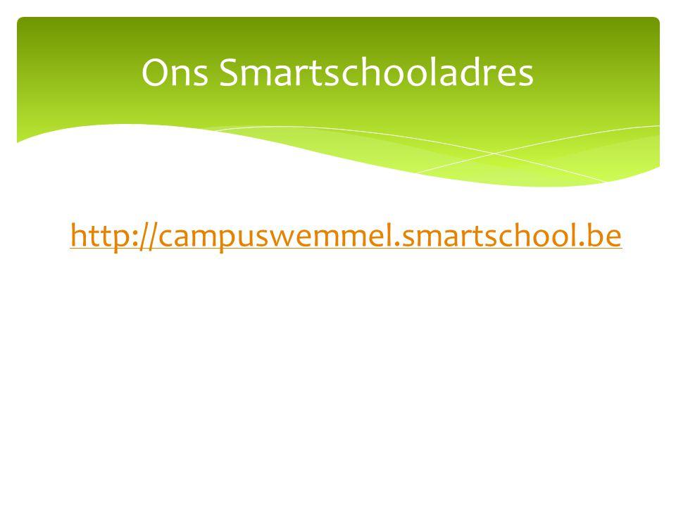Ons Smartschooladres http://campuswemmel.smartschool.be