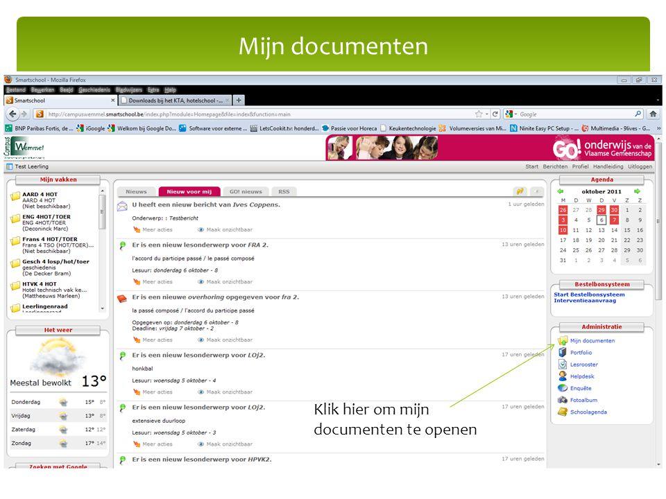 Mijn documenten Klik hier om mijn documenten te openen