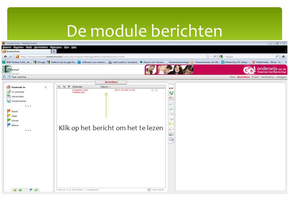 De module berichten Klik op het bericht om het te lezen