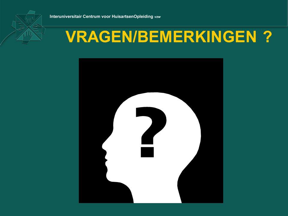 VRAGEN/BEMERKINGEN ?