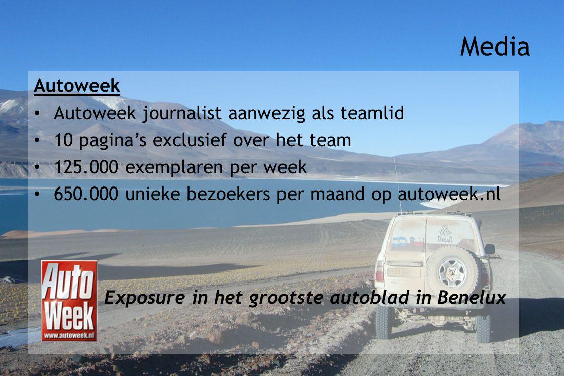 Autoweek Autoweek journalist aanwezig als teamlid 10 pagina's exclusief over het team 125.000 exemplaren per week 650.000 unieke bezoekers per maand op autoweek.nl Exposure in het grootste autoblad in Benelux Media