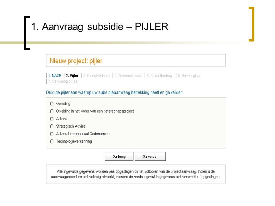 1. Aanvraag subsidie – PIJLER