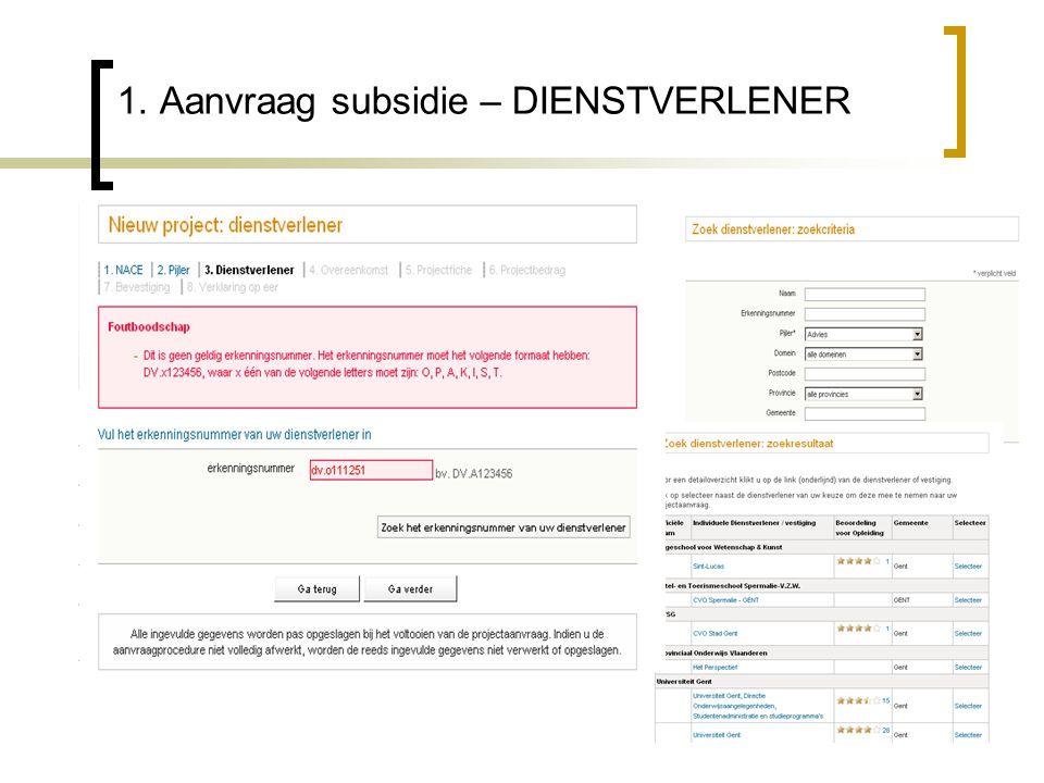 1. Aanvraag subsidie – DIENSTVERLENER