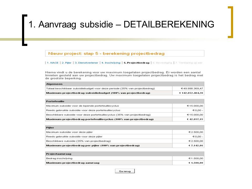 1. Aanvraag subsidie – DETAILBEREKENING
