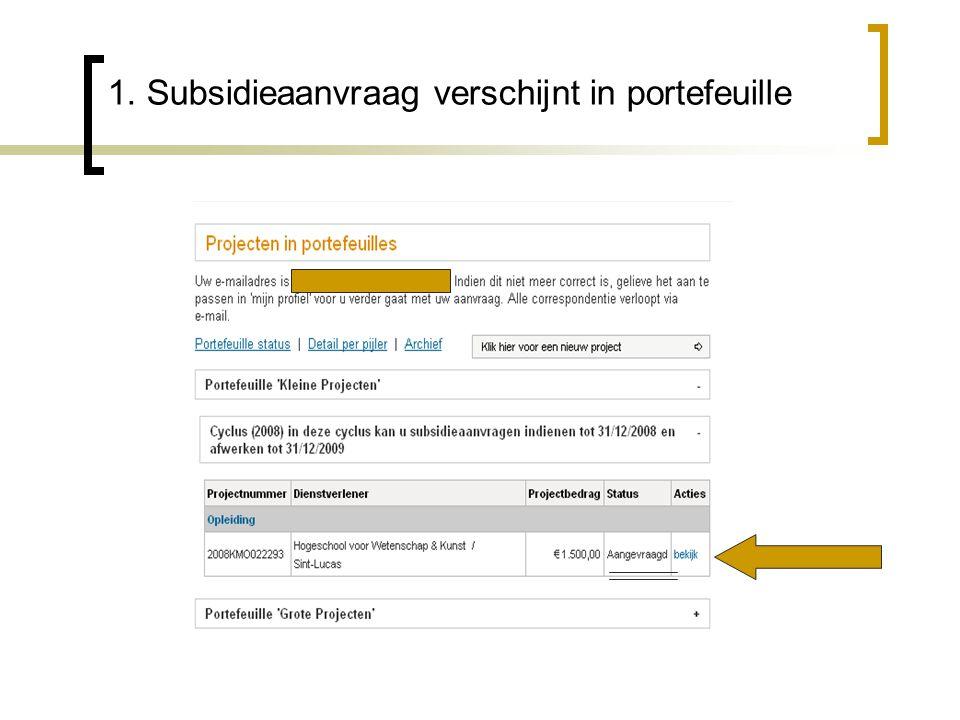 1. Subsidieaanvraag verschijnt in portefeuille