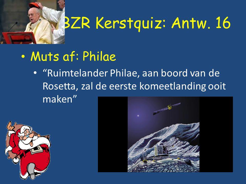 """BZR Kerstquiz: Antw. 16 Muts af: Philae """"Ruimtelander Philae, aan boord van de Rosetta, zal de eerste komeetlanding ooit maken"""""""