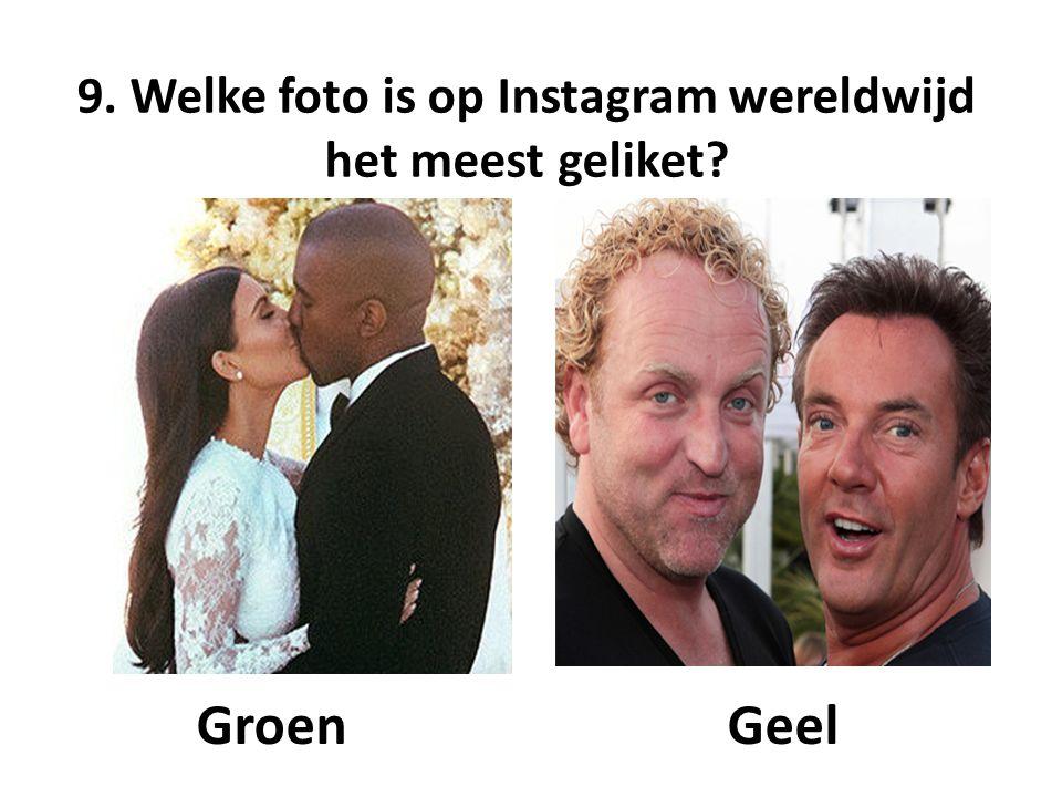 9. Welke foto is op Instagram wereldwijd het meest geliket GroenGeel