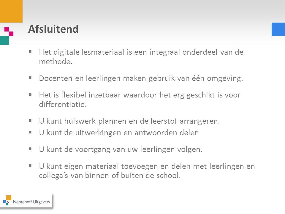 Studiekit aanbod 2015/2016 Het digitale lesmateriaal bij Moderne Wiskunde 11 e ed en Getal & Ruimte 11 e ed zijn geschikt voor gebruik op laptop, desktop en tablet.