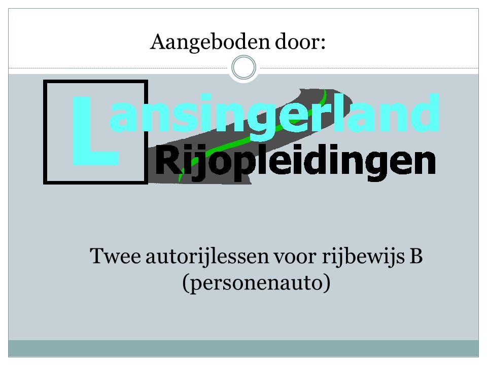 Twee autorijlessen voor rijbewijs B (personenauto) Aangeboden door: