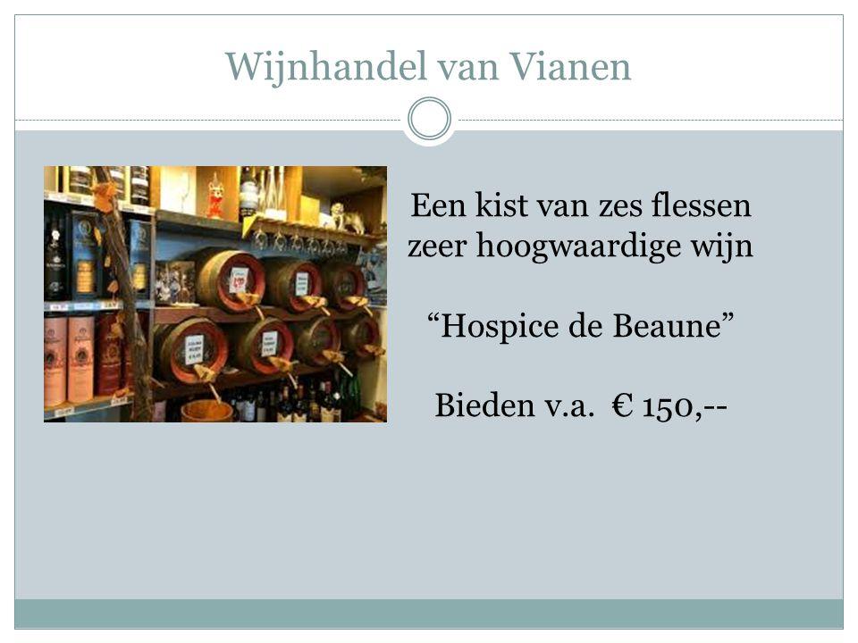 Wijnhandel van Vianen Een kist van zes flessen zeer hoogwaardige wijn Hospice de Beaune Bieden v.a.