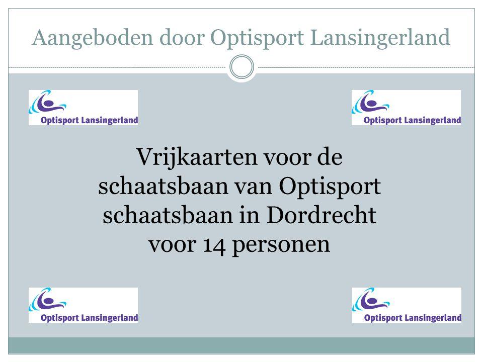 Aangeboden door Optisport Lansingerland Vrijkaarten voor de schaatsbaan van Optisport schaatsbaan in Dordrecht voor 14 personen