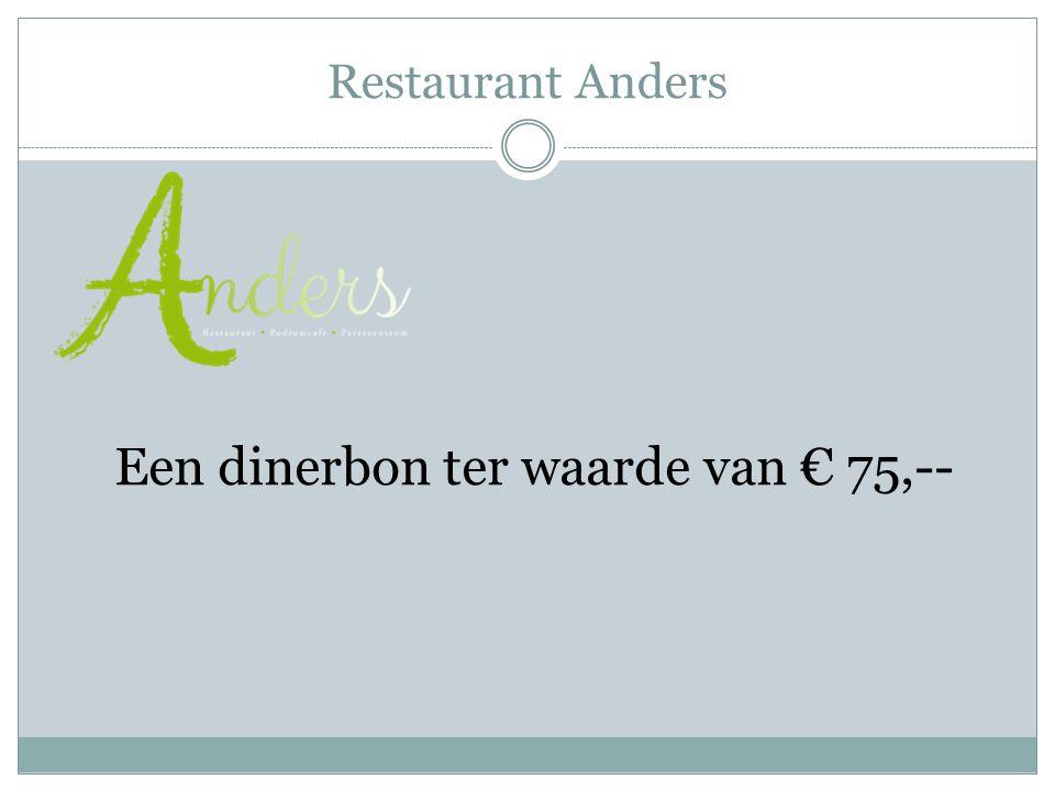 Restaurant Anders Een dinerbon ter waarde van € 75,--