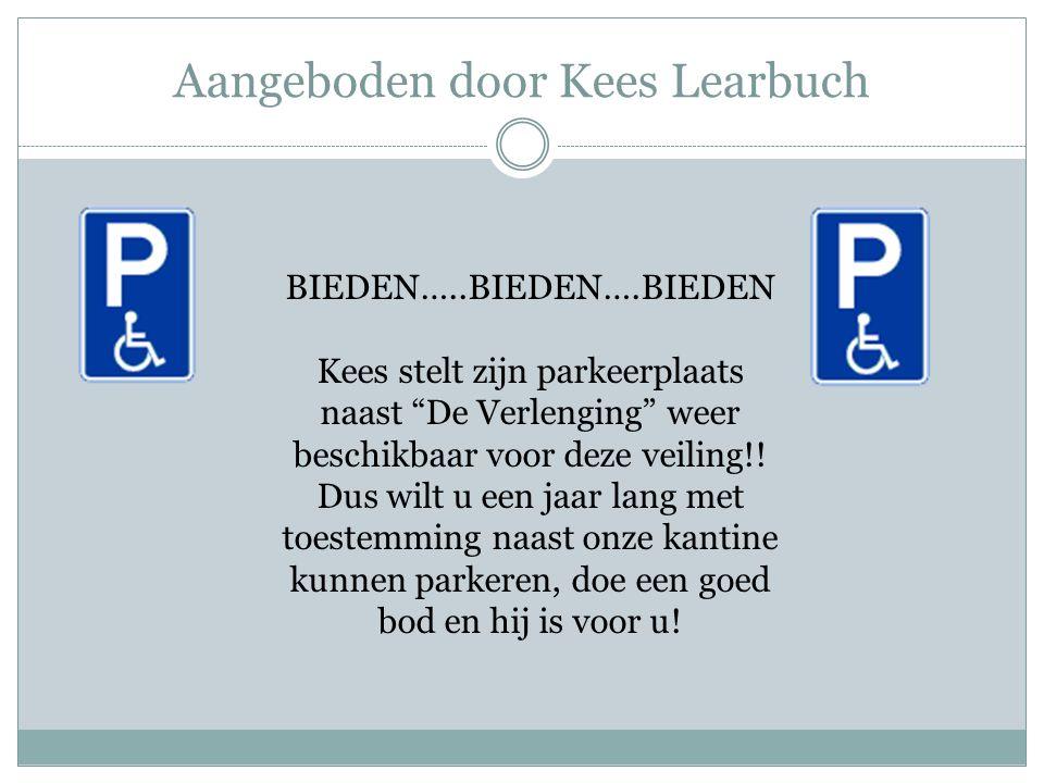 Aangeboden door Kees Learbuch BIEDEN…..BIEDEN….BIEDEN Kees stelt zijn parkeerplaats naast De Verlenging weer beschikbaar voor deze veiling!.