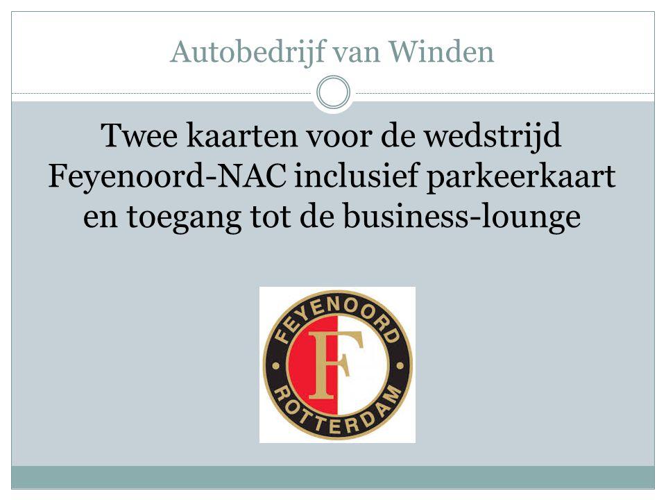 Autobedrijf van Winden Twee kaarten voor de wedstrijd Feyenoord-NAC inclusief parkeerkaart en toegang tot de business-lounge