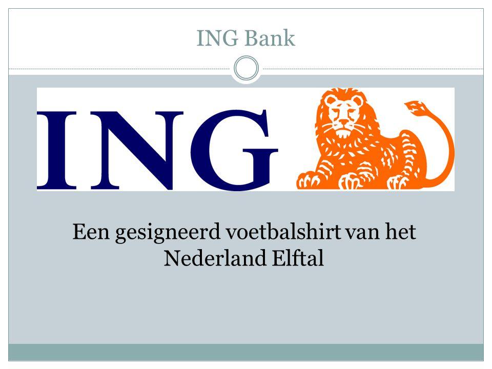 ING Bank Een gesigneerd voetbalshirt van het Nederland Elftal