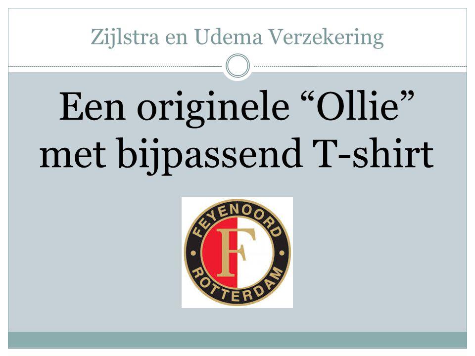 Zijlstra en Udema Verzekering Een originele Ollie met bijpassend T-shirt