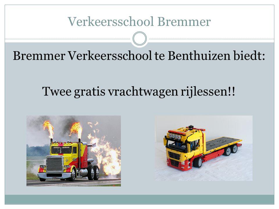 Verkeersschool Bremmer Bremmer Verkeersschool te Benthuizen biedt: Twee gratis vrachtwagen rijlessen!!
