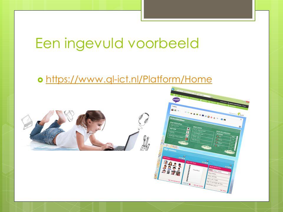 Een ingevuld voorbeeld  https://www.ql-ict.nl/Platform/Home https://www.ql-ict.nl/Platform/Home