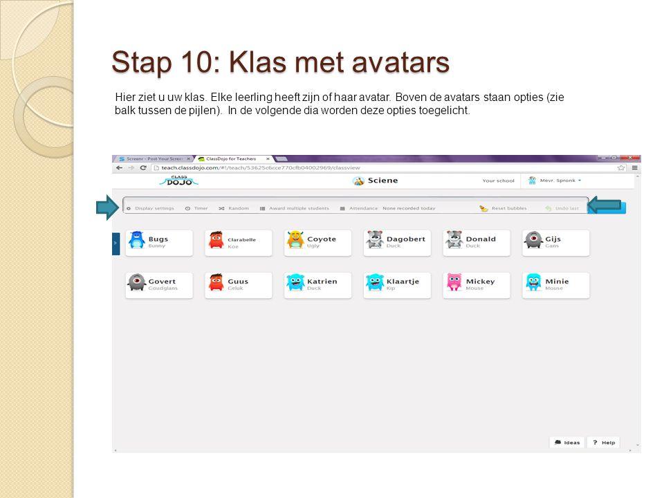 Stap 10: Klas met avatars Hier ziet u uw klas. Elke leerling heeft zijn of haar avatar. Boven de avatars staan opties (zie balk tussen de pijlen). In