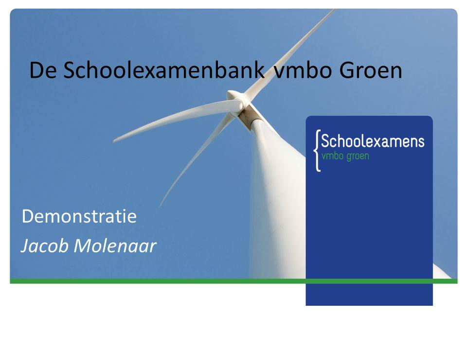 De Schoolexamenbank vmbo Groen Demonstratie Jacob Molenaar