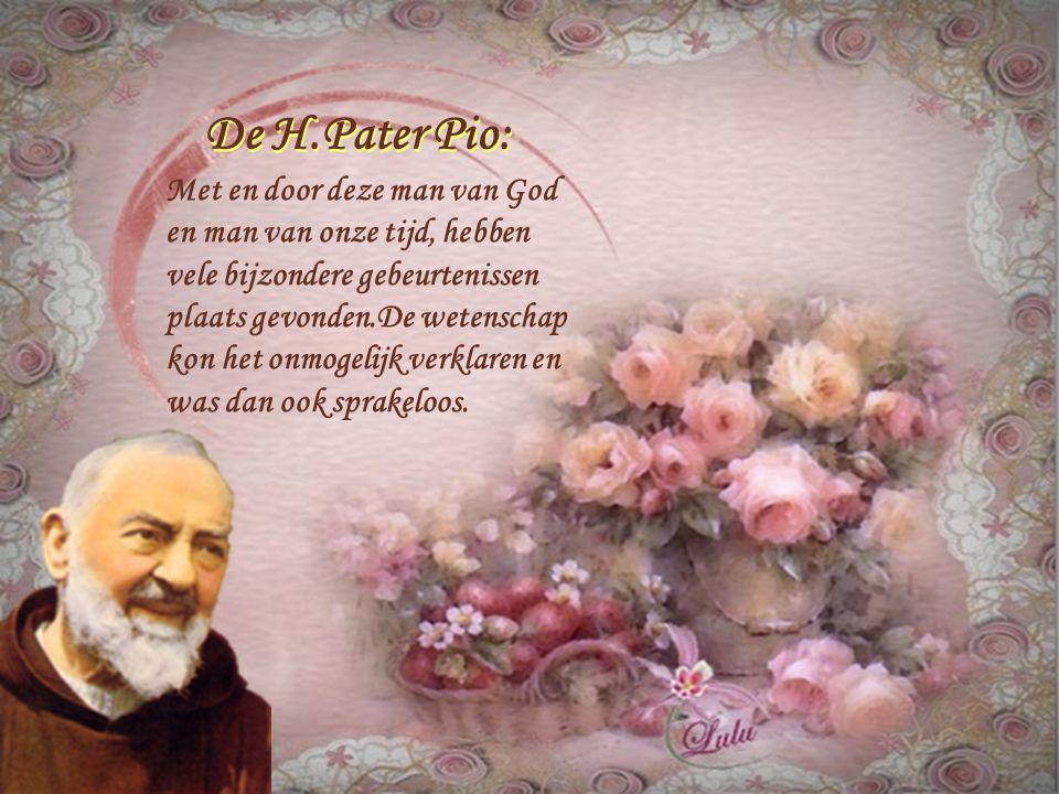 De Heilige Pater Pio van Pietrelcina met de door God aan hem gegeven gaven van de Heilige Geest De Heilige Pater Pio van Pietrelcina met de door God a