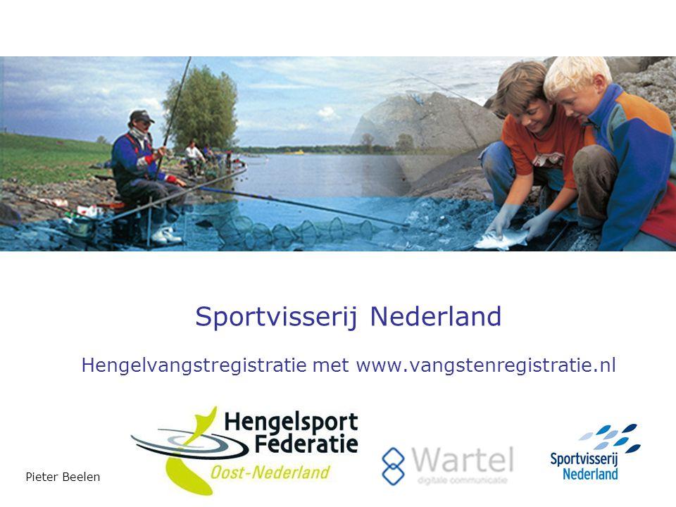 Sportvisserij Nederland Hengelvangstregistratie met www.vangstenregistratie.nl Pieter Beelen