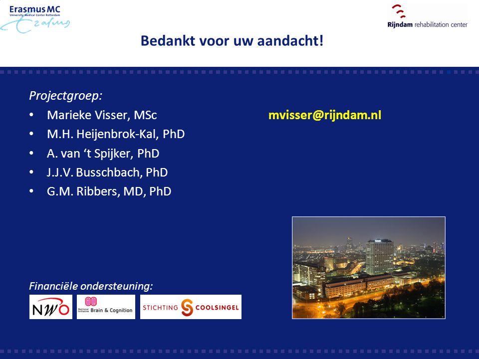 Bedankt voor uw aandacht! Projectgroep: Marieke Visser, MScmvisser@rijndam.nl M.H. Heijenbrok-Kal, PhD A. van 't Spijker, PhD J.J.V. Busschbach, PhD G