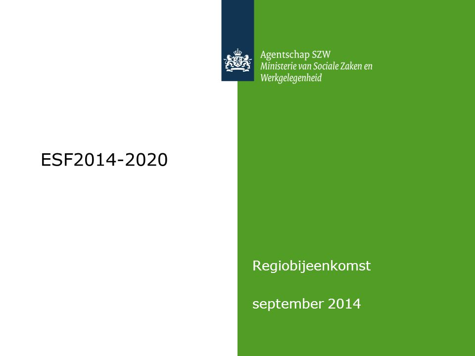 ESF2014-2020 Regiobijeenkomst september 2014