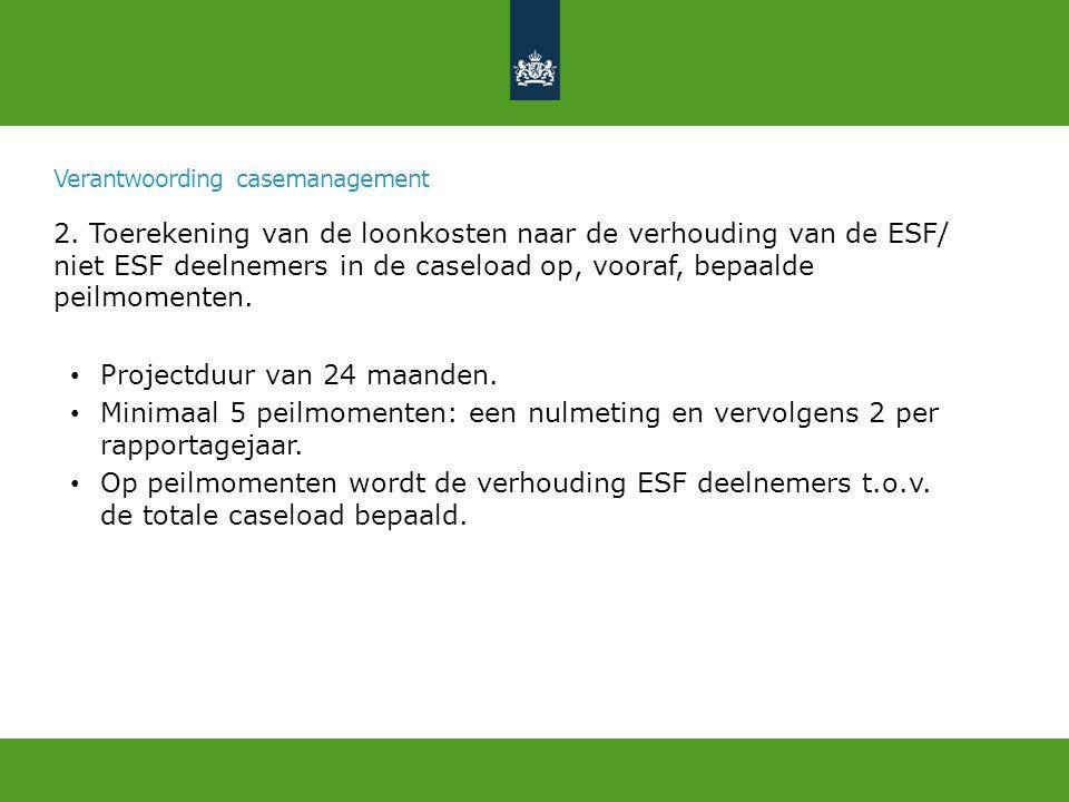 Verantwoording casemanagement 2.