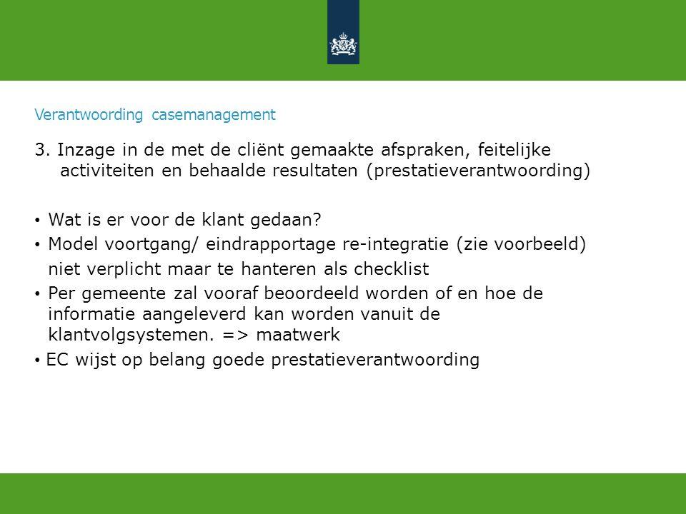 Verantwoording casemanagement 3.