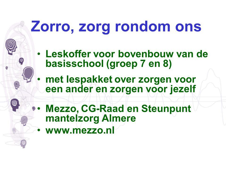 Zorro, zorg rondom ons Leskoffer voor bovenbouw van de basisschool (groep 7 en 8) met lespakket over zorgen voor een ander en zorgen voor jezelf Mezzo