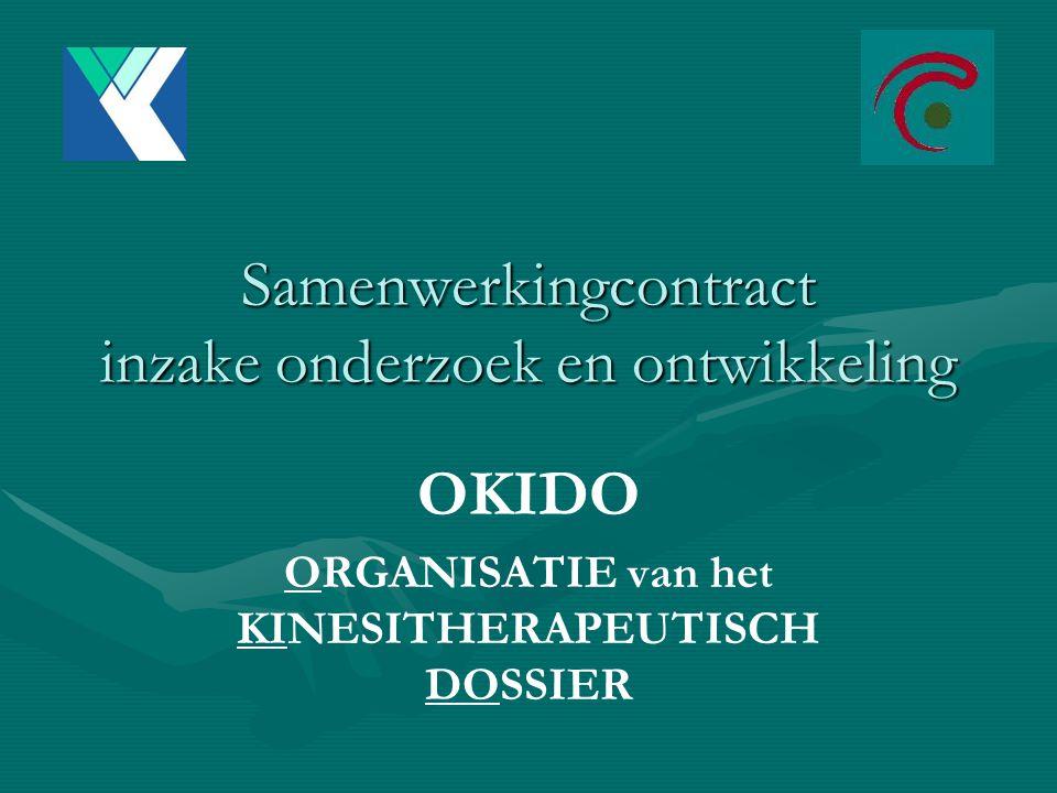 Samenwerkingcontract inzake onderzoek en ontwikkeling OKIDO ORGANISATIE van het KINESITHERAPEUTISCH DOSSIER