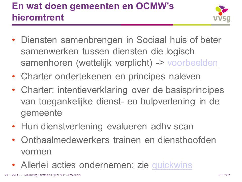 VVSG - En wat doen gemeenten en OCMW's hieromtrent Diensten samenbrengen in Sociaal huis of beter samenwerken tussen diensten die logisch samenhoren (