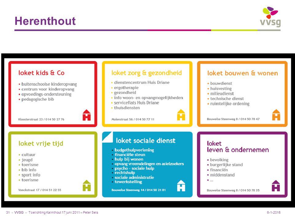 VVSG - Herenthout Toelichting Kalmthout 17 juni 2011 – Peter Sels31 -6-1-2015 Praktijkvb. ter inspiratie Pas aan bij: Invoegen / Koptekst en Voettekst