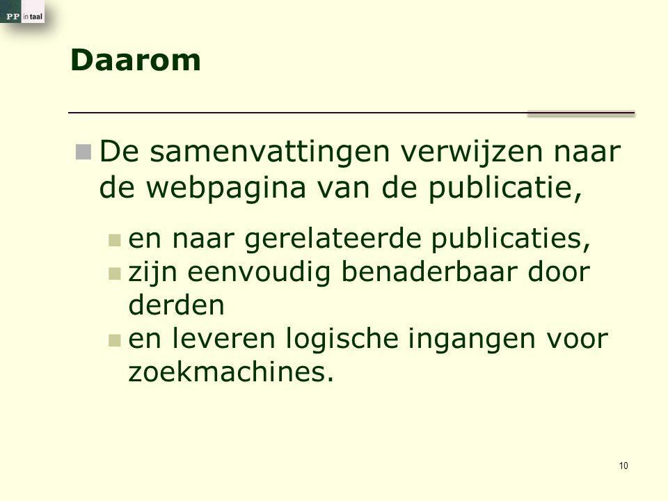 Daarom De samenvattingen verwijzen naar de webpagina van de publicatie, en naar gerelateerde publicaties, zijn eenvoudig benaderbaar door derden en le