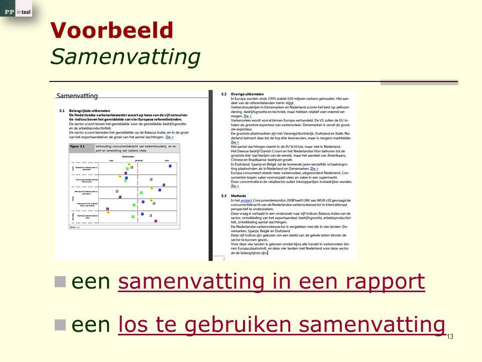 Voorbeeld Samenvatting een samenvatting in een rapportsamenvatting in een rapport een los te gebruiken samenvattinglos te gebruiken samenvatting 13